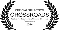 Crossroads Film Festival 2014 (Graz, Austria) - official selection