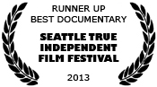 Seattle True Independent Film Festival - official selection 2013